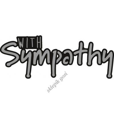 MARIANNE DESIGN - NAPIS - WITH SYMPATHY